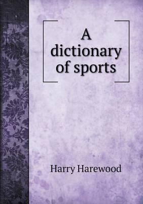 A Dictionary of Sports (Paperback)