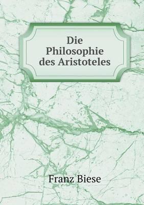 Die Philosophie Des Aristoteles (Paperback)