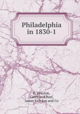 Philadelphia in 1830-1 (Paperback)