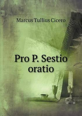 Pro P. Sestio Oratio (Paperback)