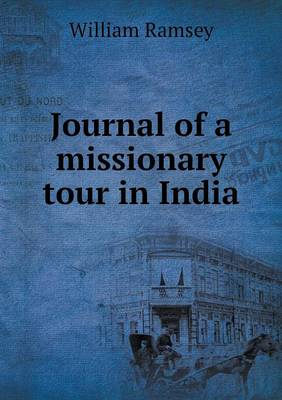 Journal of a Missionary Tour in India (Paperback)