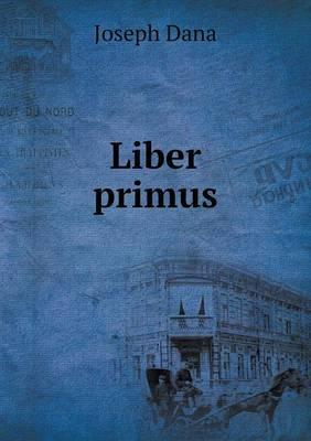 Liber Primus (Paperback)