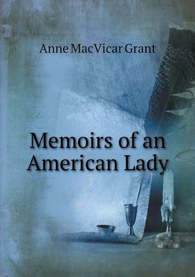 Memoirs of an American Lady (Paperback)