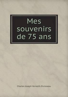 Mes Souvenirs de 75 ANS (Paperback)