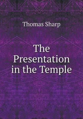The Presentation in the Temple (Paperback)