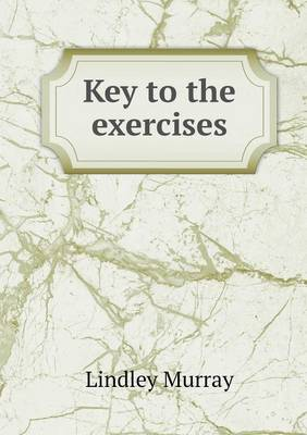 Key to the Exercises (Paperback)