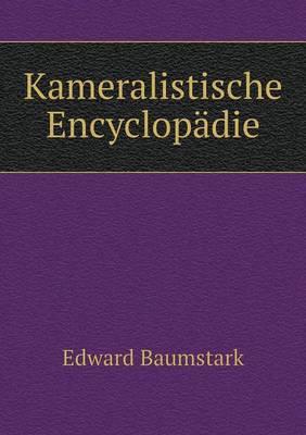 Kameralistische Encyclopadie (Paperback)