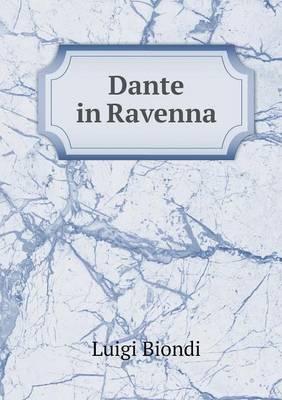 Dante in Ravenna (Paperback)