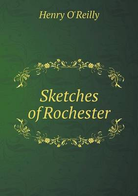 Sketches of Rochester (Paperback)