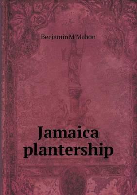 Jamaica Plantership (Paperback)