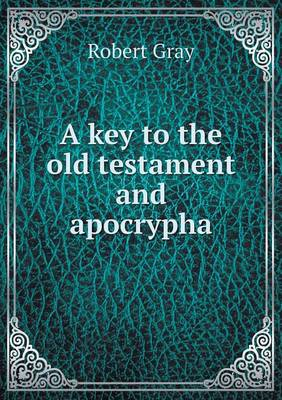 A Key to the Old Testament and Apocrypha (Paperback)