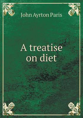 A Treatise on Diet (Paperback)