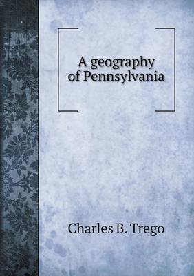 A Geography of Pennsylvania (Paperback)