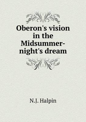 Oberon's Vision in the Midsummer-Night's Dream (Paperback)