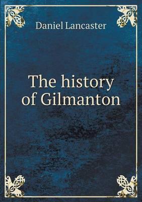 The History of Gilmanton (Paperback)