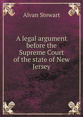 A Legal Argument Before the Supreme Court of the State of New Jersey (Paperback)