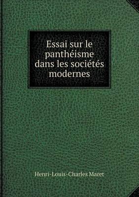 Essai Sur Le Pantheisme Dans Les Societes Modernes (Paperback)