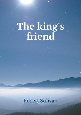 The King's Friend (Paperback)