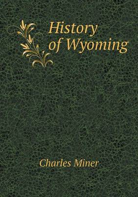 History of Wyoming (Paperback)