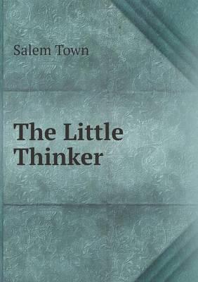 The Little Thinker (Paperback)