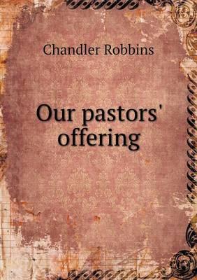 Our Pastors' Offering (Paperback)