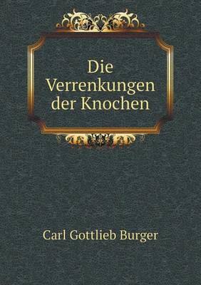 Die Verrenkungen Der Knochen (Paperback)