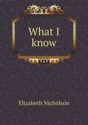 What I Know (Paperback)