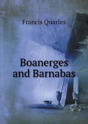 Boanerges and Barnabas (Paperback)