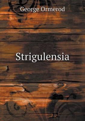 Strigulensia (Paperback)
