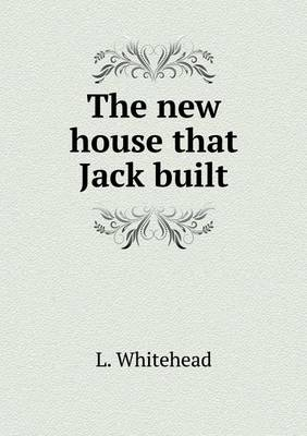 The New House That Jack Built (Paperback)