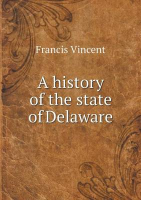 A History of the State of Delaware (Paperback)