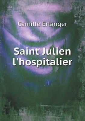 Saint Julien l'Hospitalier (Paperback)