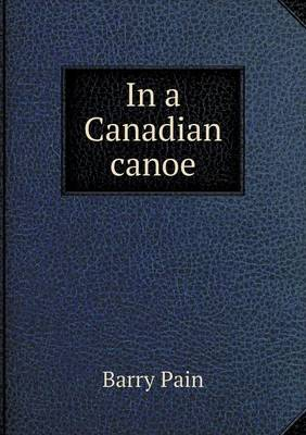 In a Canadian Canoe (Paperback)