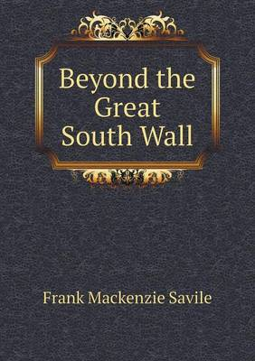 Beyond the Great South Wall (Paperback)