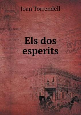 Els DOS Esperits (Paperback)