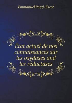 tat Actuel de Nos Connaissances Sur Les Oxydases and Les R ductases (Paperback)