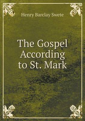 The Gospel According to St. Mark (Paperback)
