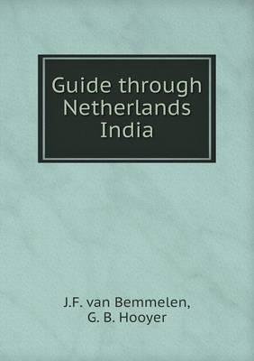 Guide Through Netherlands India (Paperback)