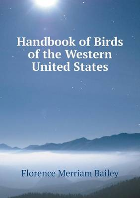 Handbook of Birds of the Western United States (Paperback)