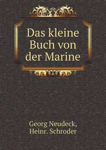 Das Kleine Buch Von Der Marine (Paperback)