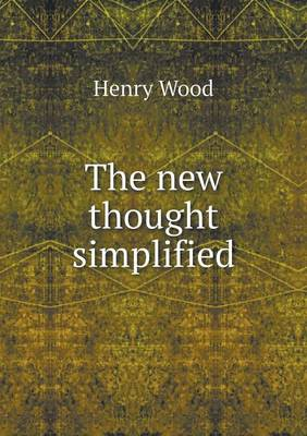 The New Thought Simplified (Paperback)