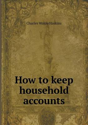 How to Keep Household Accounts (Paperback)