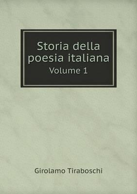 Storia Della Poesia Italiana Volume 1 (Paperback)