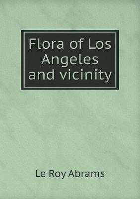 Flora of Los Angeles and Vicinity (Paperback)