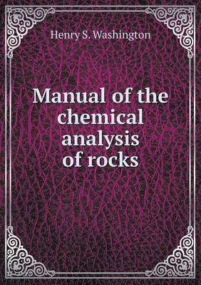 Manual of the Chemical Analysis of Rocks (Paperback)