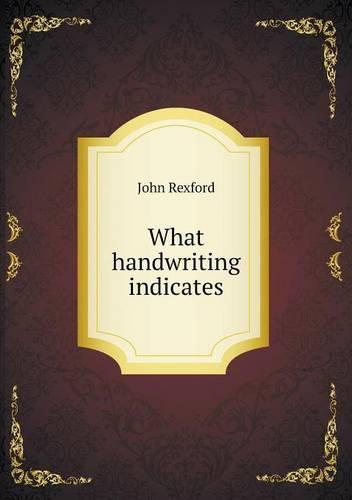 What Handwriting Indicates (Paperback)