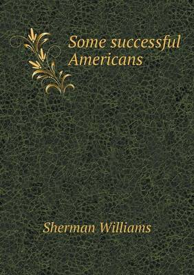 Some Successful Americans (Paperback)