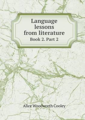 Language Lessons from Literature Book 2. Part 2 (Paperback)