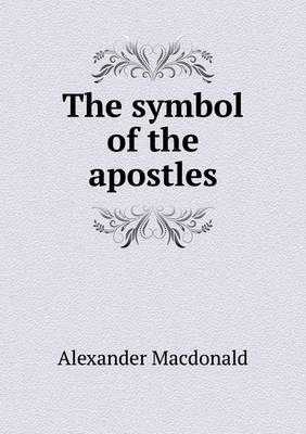 The Symbol of the Apostles (Paperback)