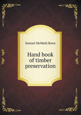 Hand Book of Timber Preservation (Paperback)
